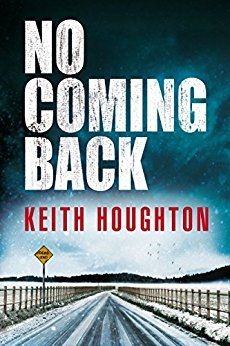 No Coming Back eBook: Keith Houghton: Amazon.co.uk: Kindle Store
