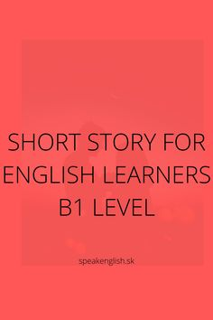 English Reading, Learning English, Learn To Read, Short Stories, Students, Learn English
