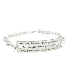 Look what I found on #zulily! Silvertone 'Braver Stronger Smarter' Bracelet #zulilyfinds