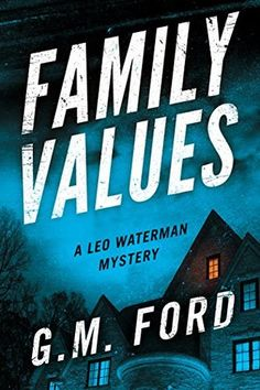Read the maltese falcon online book pdf free reading pinterest family values by gm ford 10th book in the leo waterman mystery series fandeluxe Gallery