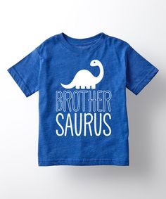 Take a look at this Royal Blue 'Brothersaurus' Tee - Toddler & Boys today!