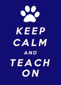 KEEP CALM, TEACH print. Great teacher gift.