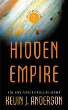 Hidden Empire by Kevin J. Anderson. Book 1 in The Saga of Seven Suns series.