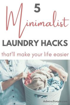 Simplify your life. 5 Minimalist laundry routine that will make life easier. If you feel like laundry is something you hate or feel overwhelmed by laundry, try using a simpler way to do it. Minimalist Living Tips, Becoming Minimalist, Minimalist Kids, Natural Cleaning Solutions, Declutter Your Mind, Making Life Easier, Laundry Hacks, Feeling Overwhelmed, Book Of Life