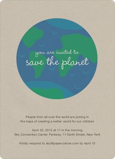Give back to mother earth by planting a tree or two with these eco friendly, green, and environmentally conscious invitations. Your home and best friend earth will give you a bear hug when a tree in planted in your honor with these oxygen friendly invitations. Printed on luxe, 100% post consumer recycled paper.
