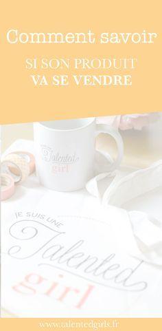 La question à se poser pour savoir si son produit va se vendre : simple et ultra efficace ! Un conseil que toutes les entrepreneures devraient suivre pour leur business. www.talentedgirls.fr