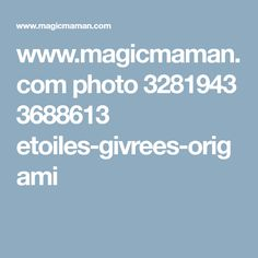 www.magicmaman.com photo 3281943 3688613 etoiles-givrees-origami