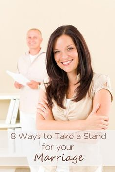 8 Ways to Take a Stand for your Marriage