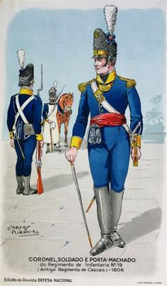Portugal; 19th Infantry(formely Regt. Cascais), Colonel and to the rear a Soldier and Sapper. 1806