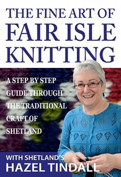 Authentic Fair Isle Knitting Patterns, from Shetland Baby Sweater Knitting Pattern, Fair Isle Knitting Patterns, Knitting Stiches, Knitting Books, Crochet Books, Knitting Charts, Knitting Designs, Baby Knitting, Knitting Tutorials