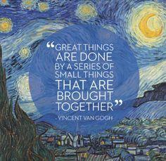~ Vincent Van Gogh