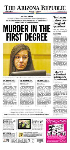 "Arizona Republic goes big on Jodi Arias: ""MURDER IN THE FIRST DEGREE"""