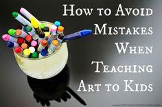 How to Avoid Mistakes in Teaching Art | Harrington Harmonies