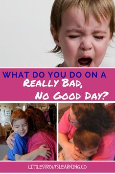 Everyone has a really bad, no good day sometimes. Have you ever read the book about Alexander's? It helps us see that everyone has bad days.