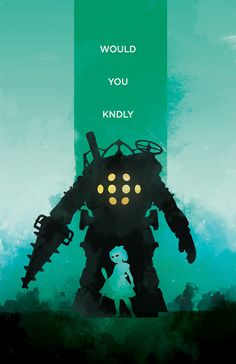 Would You Kindly posted by ThePixelEmpire #Bioshock