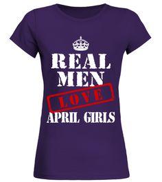 REAL MEN LOVE APRIL GIRLS Mean Girls T-shirt