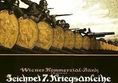 he Austrian poster shows soldiers and their weapons behind a barricade of… Ww1 Propaganda Posters, Political Posters, World War One, First World, Ww2 Pictures, Austro Hungarian, Great Words, Wwi, Commercial Bank