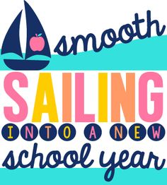 Tales from Outside the Classroom: Smooth Sailing into the New Year: Back to School Tips