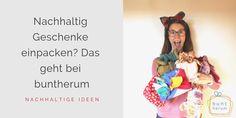 ZweimalFreude: nachhaltige Geschenksverpackungen von buntherum Workshop, Sustainable Ideas, Sustainability, New Job, Sustainable Gifts, Wrap Gifts, Fabric Remnants, Present Wrapping, Atelier
