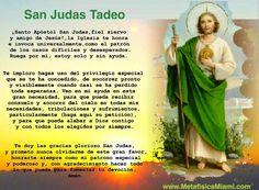 Oración a San Judas Tadeo: ¡Santo Apóstol! San Judas, fiel siervo ...