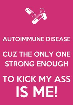 Truth. :-D #autoimmuneawareness #chronicillness #type1diabetes