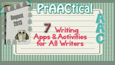 7 Writing Apps & Activities for ALL Writers