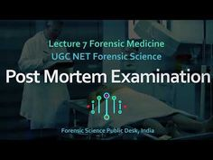(1) Postmortem Examination - Lecture 7 Forensic Medicine - UGC NET Forensic Science - YouTube Forensic Science, Forensics, Medicine, Public, Youtube, Medical, Youtubers, Youtube Movies