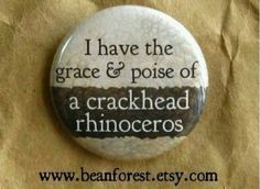Crackhead rhinoceros