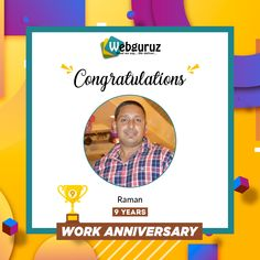 Congratulations, Mr Raman!! you have come a long way as a professional in our organization and we appreciate your efforts. We congratulate you on achieving this amazing professional milestone. And also wish you the best of luck for times to come. . Wishing you a very Happy Work Anniversary . #WorkAnniversary #Anniversary #Happy #ManyMoreToCome #EmployeeAppreciation #WorkCulture #Celebrations #HappyWorkAnniversary #webguruz #India
