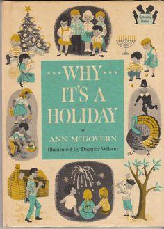 Why It's A Holiday 1960 Ann McGovern Dagmar Wilson Vintage Children's Book