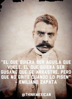 Think about it Spanish Quotes With Translation, Bad Boys 3, Mexican Quotes, Mexican Revolution, Motivational Quotes, Inspirational Quotes, Mexico Art, Hispanic Heritage, Mexican Style