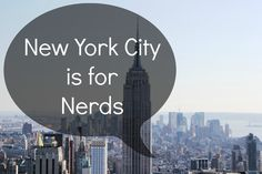 Nerd's Guide to New York City
