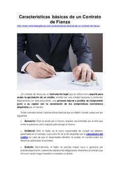 Características básicas de un Contrato de Fianza http://www.colombialegalcorp.com/caracteristicas-basicas-de-un-contrato-d...