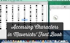 Accessing Characters in Mavericks' Font Book