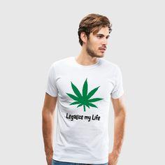 Legalisiere mein Leben bitte! Für jeden Cannabis, Marihuana, Joint, Hanf, Ganja, Gras Liebhaber ein muss. Jeder Kiffer versteht es! Cannabis, Gras, My Life, Mens Tops, Design, Fashion, Smoking Weed, Hemp, You're Welcome