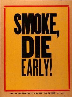 """""""Smoke,Die Early"""" Amos Paul Kennedy Jr."""