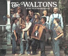 "The Waltons"" - bought some of the DVD today in memory of a good, clean, family television show."