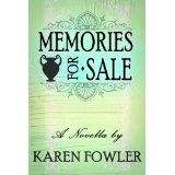 Memories for Sale - A Novella (Kindle Edition)By Karen Fowler