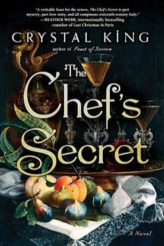 Today on Myths, Legends, Books & Coffee Pots. Check out the excerpt from Historical Fiction author, Crystal King, fabulous book — The Chef's Secret. There is also the chance to win a copy of Feast of Sorrow and The Chef's Secret! Best Historical Fiction Books, Historical Romance, Fiction Novels, Romance Novels, Good Books, Books To Read, King Author, King Book, Book Recommendations