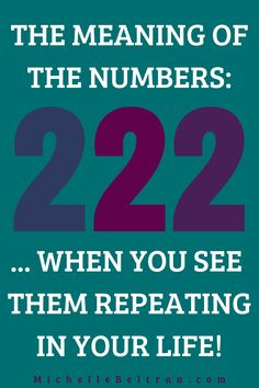 Numbers are the makeup of the universe and so it turns out that numbers are the easiest way for higher realms to get our attention. Learn how to interpret the meaning of repeating numbers you see. What Does 222 Mean, Seeing Repeating Numbers, Number Meanings, Psychic Development, Psychic Mediums, Angel Numbers, License Plates, Psychic Abilities