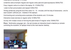 Lesson Plan: Talking about past events using irregular verbs. This lesson plan has been submitted by Emanuela Leto to the Language Learning Lesson Plan Competition organised by the social media promotion team of the Master of Arts in Digital Technologies for Language Teaching. More information about the Competition: http://dt4lt.blogspot.com/search/label/Language%20Learning%20Lesson%20Plan%20Competition