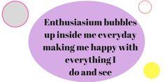#FridayMotivation Enthusiasium bubbles up inside me everyday making me happy with everything I do and see.  #EnjoyLife #weekendvibes