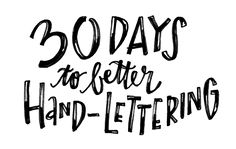 30 Days to Better Hand-Lettering: Hand-Lettering For Beginners — Made Vibrant