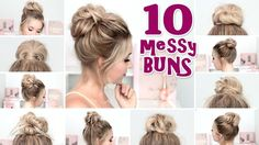 10 MESSY BUN hairstyles for BACK TO SCHOOL ❤ Quick and easy hair tutorial - YouTube