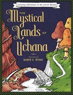 The Mystical Lands of Uchana: Coloring Adventures in the ... https://smile.amazon.com/dp/1533683042/ref=cm_sw_r_pi_dp_L7Ryxb5MBV9Z3