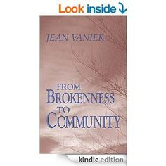 From Brokenness to Community - Kindle edition by Jean Vanier