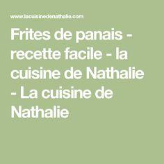 Frites de panais - recette facile - la cuisine de Nathalie - La cuisine de Nathalie
