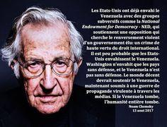 Les États-Unis ont déjà envahi le Venezuela avec des groupes subversifs comme la National Endowment for Democracy - NED, qui soutiennent une opposition qui cherche le renversement violent d'un gouvernement élu: un crime de haute vertu du droit international. Il est peu probable que les États-Unis envahissent le Venezuela. Washington n'envahit que les pays sans défense, et le Venezuela n'est pas sans défense. Le monde décent devrait soutenir le Venezuela, maintenant soumis à une guerre de…