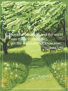 """""""The World Was Made Through Him"""""""