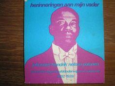 Suriname, Joh. Hendrik Nelson Polanen, Mijn Vader.